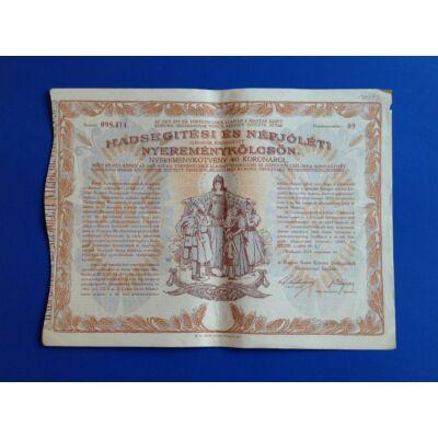 Hadsegítési és Népjóléti nyereménykölcsön kötvény 1917 40 koronáról Numizmatika - Értékpapír, váltó